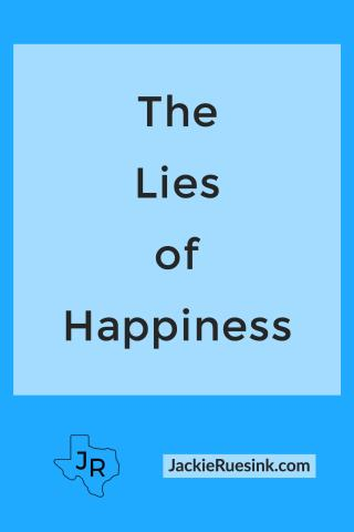 The Lies of Happiness